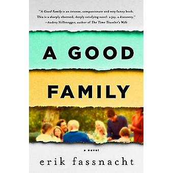 A Good Family by Erik Fassnacht - 9781250091772 Book
