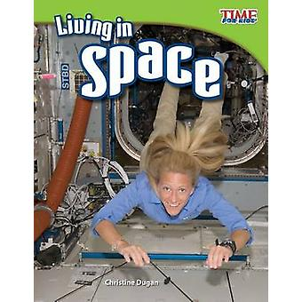 Living in Space by Christine Dugan - 9781433336751 Book