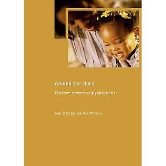 De klok rond - kinderopvang diensten atypische tijde door Ann Mooney