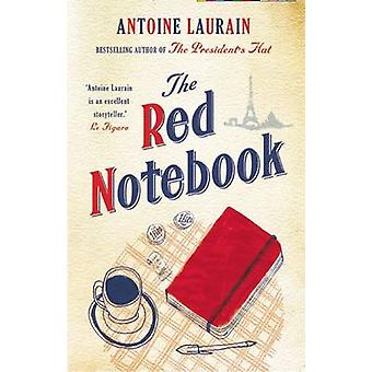 The Red Notebook by Antoine Laurain - Emily Boyce - 9781908313867 Book