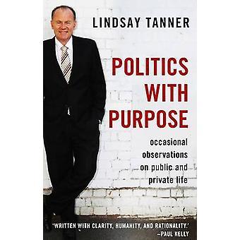 Politik med syfte - enstaka observationer på offentliga och privata