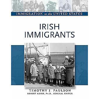 Irish Immigrants by Robert Asher - 9780816056828 Book
