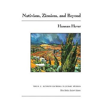 Nativism - Zionism - and Beyond by Hannan Hever - 9780815681809 Book