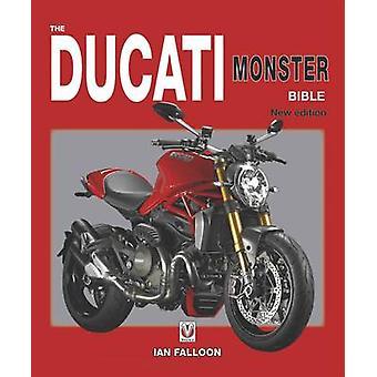 De Ducati Monster Bijbel - nieuwe Updated & Revised Edition (Revised bewerken