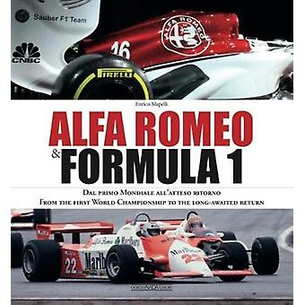 Alfa Romeo and Formula 1 - From the first World Championship to the lo