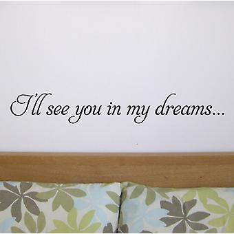 See you in my dreams wall art sticker