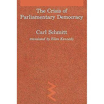 La crise de la démocratie parlementaire (études dans la pensée sociale allemande contemporaine) (études dans la pensée sociale allemande contemporaine)