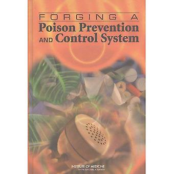 Forging a Poison Prevention and Control System