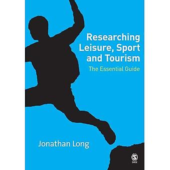 Forsker fritid, Sport og turisme: de essensielle guiden