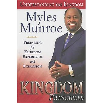 Kingdom Principles: Preparing for Kingdom Experience and Expansion (Understanding the Kingdom) (Understanding the Kingdom)