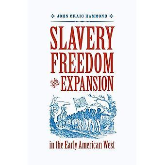 Schiavitù, libertà ed espansione nel West americano precoce (Jeffersoniana America)