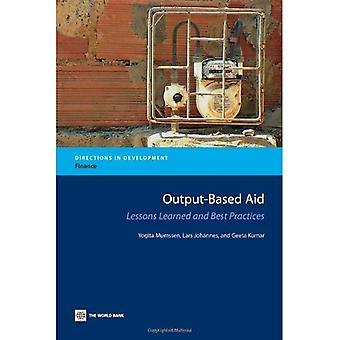 Output-Based Aid: Une Compilation des Lessions tirés et meilleures pratiques conseils