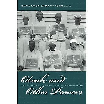 Obeah en andere bevoegdheden: The Politics of Caribische religie en genezing