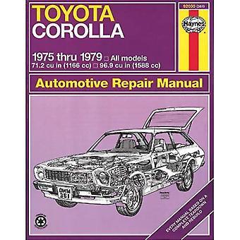 Haynes Toyota Corolla Owners Workshop Manual, 75 Thru 79