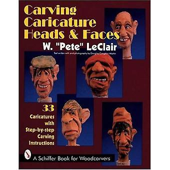 Carving-Karikatur-Köpfe und Gesichter (Schiffer Book für Holzschnitzer)