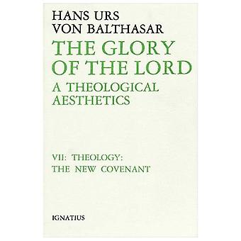 The Glory of the Lord: A Theological Aesthetics: 007 (Glory of the Lord)