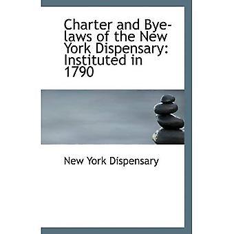 Handvest en Bye-wetten van de New York Apotheek: ingesteld in 1790