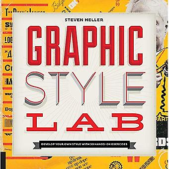 Graphic Style Lab: Creating a Design Voice in 50 Exercises (Playing)
