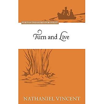Turn and Live: Puritan Treasures for Today