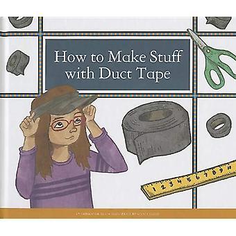Comment faire des trucs avec du ruban adhésif