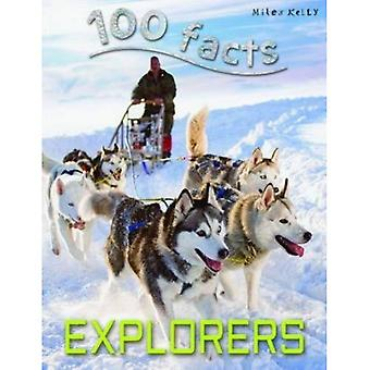 100 Facts Explorers (100 Facts)