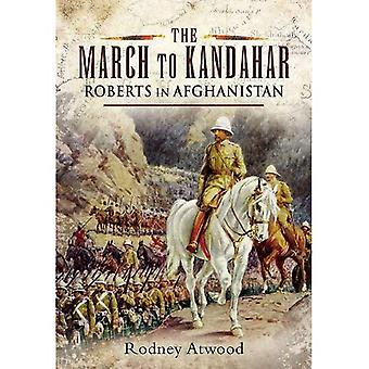 The March to Kandahar: Roberts in Afghanistan