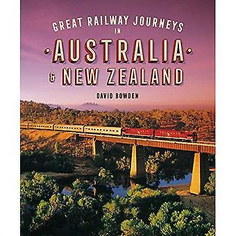 Great Railway Journeys in Australia & New Zealand