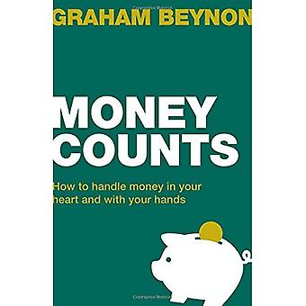 Money Counts - How to handle money in your heart and with your hands