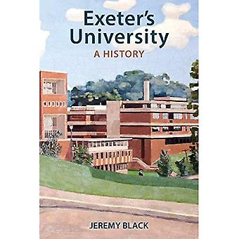 Exeter's University: A History