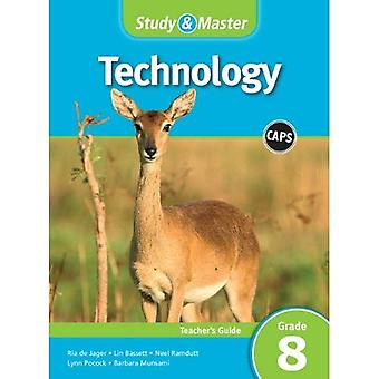 CAPS Technology: Study & Master Technology Teacher's Guide Grade 8