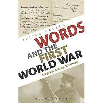 Palavras e a primeira guerra mundial: linguagem, memória, vocabulário