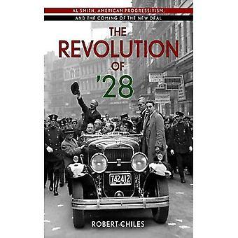 Revolutionen av ' 28: Al Smith, amerikansk Progressivism och kommandet av New Deal