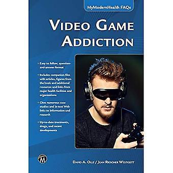 Video Game Addiction (My Modern Health Series)