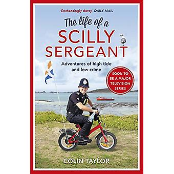 The Life of a Scilly Sergeant by Colin Taylor - 9781784755157 Book