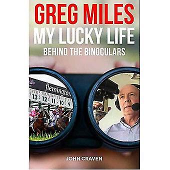 Greg Miles - My Lucky Life