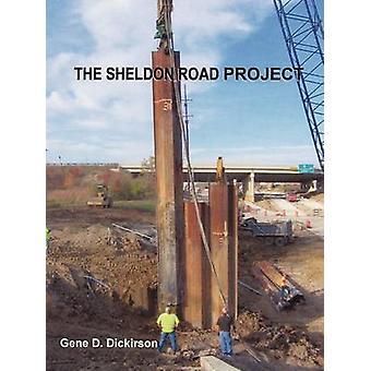 Het Project Sheldon weg door D. Dickirson & gen