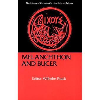 Melanchthon e Bucer por Pauck & Wilhelm