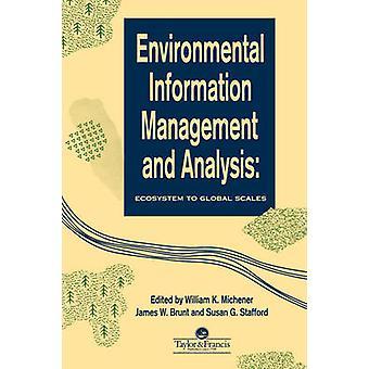 Informationen über die Umwelt-Management und Analyse von Michener & William K.
