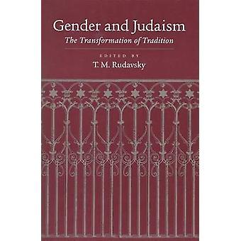 Geschlecht und Judentum die Transformation der Tradition von Rudavsky & Tamar