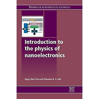 Introduktion till fysiken i nanoelektronik av Tan & Seng Ghee