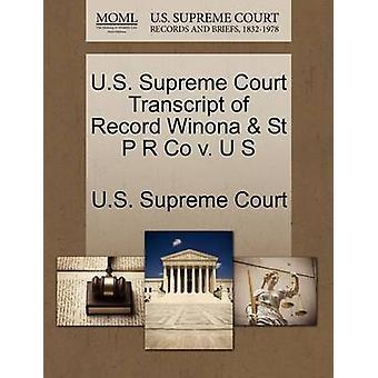 E.U. Supremo Tribunal transcrição de registro Winona St P R Co v. U S pela Suprema Corte dos EUA