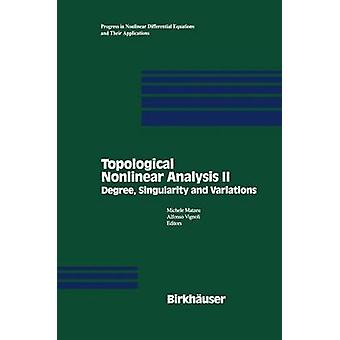 Topological Nonlinear Analysis II  Degree Singularity and variations by Matzeu & Michele