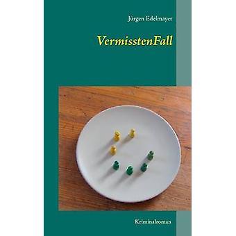 VermisstenFall por Edelmayer & Jurgen