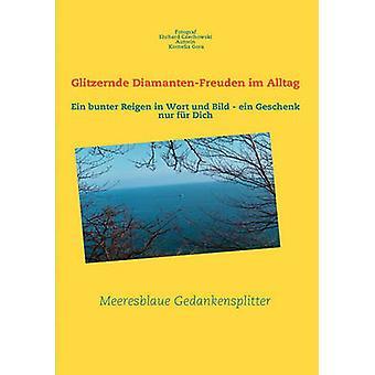 Glitzernde DiamantenFreuden Im Alltag by Czechowski & Ehrhard