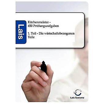 Kchenmeister  450 Prfungsaufgaben by Sarastro GmbH