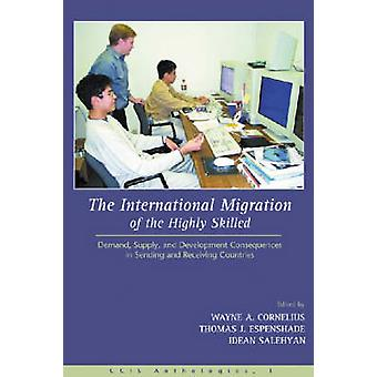 The International Migration of the Highly Skilled - Demand - Supply -