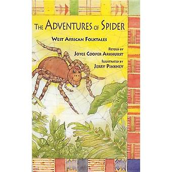 The Adventures of Spider - West African Folktales by Joyce Cooper Arkh