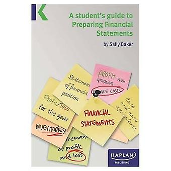A Students Guide to Preparing Financial Statements by Sally Baker - 9
