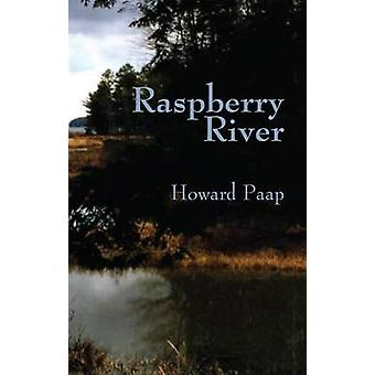 Raspberry River by Howard D Paap - 9780878392636 Book