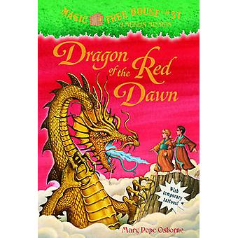 Dragon of the Red Dawn by Mary Pope Osborne - Sal Murdocca - 97814178